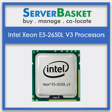 Intel Xeon E5-2650L V3 Processors, Intel Xeon E5-2650L V3 Processors at lowest price in India, Intel Xeon E5-2650L V3 Processors in India