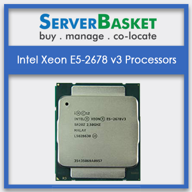 Buy Intel Xeon E5 2678 V3 Processors Server Cpu At Lowest Price India