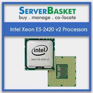 Buy Intel Xeon E5-2420 v2 Processor online at Lowest price from Server Basket