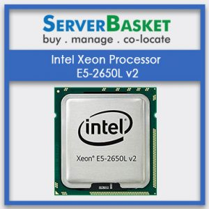 Buy Intel Xeon E5-2650L v2 processor in India at Loweset Discount Price
