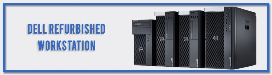 Dell Refurbished Workstations
