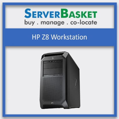 Buy HP Z8 G4 Workstation in India at Lowest Price from Server Basket