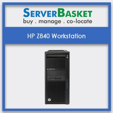 HP Z840 Workstation, HP Z840 Workstation at Lowest Price, HP Z840 Workstation in India