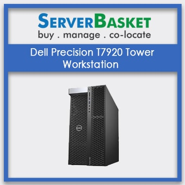 Buy Dell Precision T7920 Tower Workstation online from Server Basket at Cheap Price