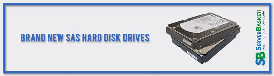 Buy Original & Authorised Brand New SAS HDD from Server Basket