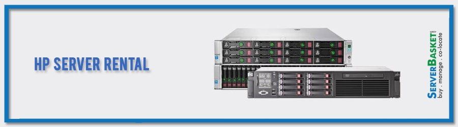Get HP Server Rental From Server Basket in India for Lowest Possible Price