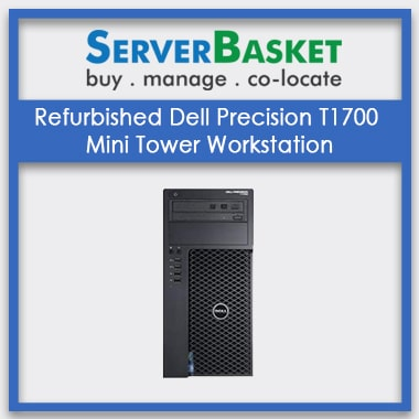 Buy Refurbished Dell T1700 Mini Tower Workstation at Lowest Price Online on Server Basket