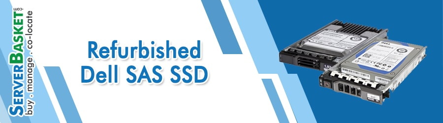 Buy Refurbished Dell SAS SSD (Solid State Drive) in India at Cheap Price Online from Server Basket