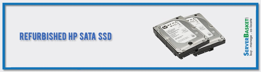 Buy Refurbished HP SATA SSD Drives at Lowest Price from Server Basket