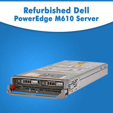 Buy Refurbished Dell Power Edge M610 Server