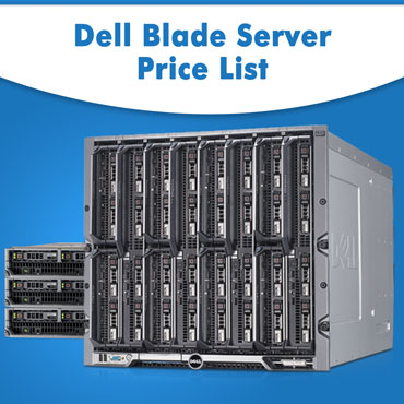 Check Dell Blade Server Price List Online from Server Basket, Get Dell Blade Server Price List