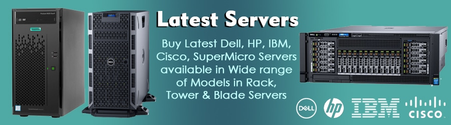 Buy Latest Servers Online, Purchase Dell, HP, IBM, Cisco, SuperMicro Servers In India At Lowest Price From Server Basket