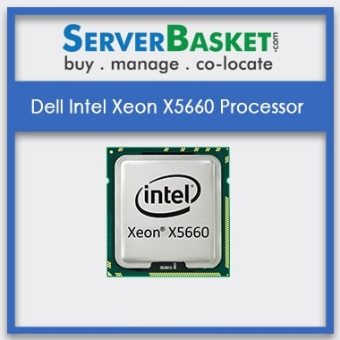 Buy Dell Supported Intel Xeon X5660 Processor At Cheap Price in India Online from Server Basket, Intel Xeon X5660 Processor Online, Buy Intel Xeon X5660 CPU Online, Purchase Intel Xeon X5660 Processors Online