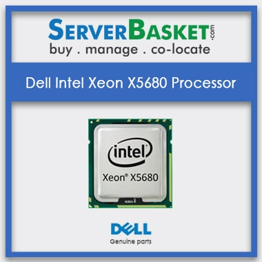 Buy Dell Intel Xeon X5680 Processor At Lowest Price in India, Dell Xeon X5680 CPU At Cheap Price, Purchase Dell Intel Xeon X5680 Processor