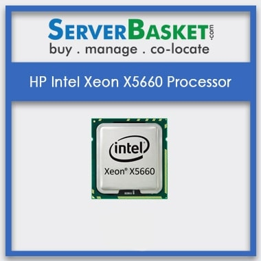 Buy HP Intel Xeon X5660 Processor in India At Affordable Price Online, Purchase HP Intel Xeon X5660 Processor Online, Order HP Intel Xeon X5660 CPU Online | Intel Xeon X5660 Processors At Best Price