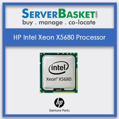Buy HP Intel Xeon X5680 Processors At Cheap Deal Price Online from Server Basket, Purchase HP Intel Xeon X5680 Processors, Buy HP Xeon X5680 Processor