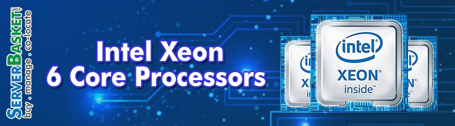 Buy Intel Xeon 6 Core Processors At Cheap Deal Price in India, Purchase Intel Xeon 6 Core CPUs At Deal Price in India