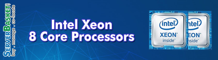 Buy Intel Xeon 8 Core Processors At Cheap Deal Price in India, Buy Intel 8 Core Processors online from Server Basket, Purchase 8 core Server Processors