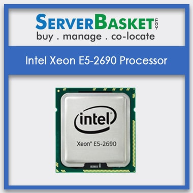 Buy Intel Xeon E5-2690 Processors At Lowest Price in India, Buy Intel Xeon E5-2690 Processors Online