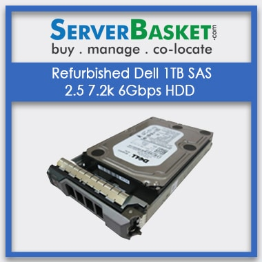 Refurbished Dell 1TB SAS 2.5 7.2k 6Gbps HDD, Refurb Dell 1TB SAS HDD Hard Drive, Purchase Dell 1TB SAS 2.5 7.2k 6Gbps HDD Drive Online