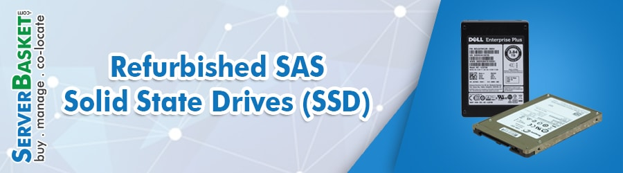 Buy Refurbished SAS SSD(Solid State Drive) At Lowest Price in India from Server Basket, Get Refurbished SAS SSD Drives Online, Buy SAS SSD Drives Online