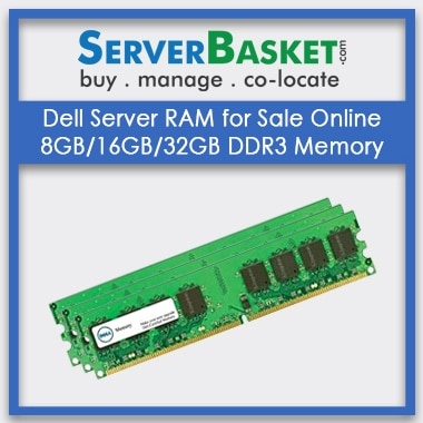 Dell Server RAM for Sale Online - 8GB-16GB-32GB Server Memory, Order Dell Server Memory in India, Purchase Dell Server Memory At Best Price