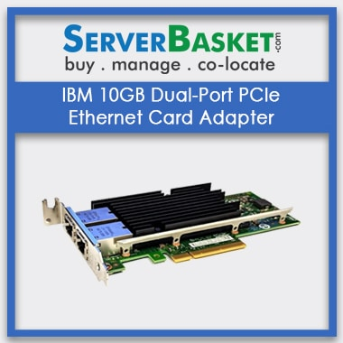 Buy IBM 10GB Dual-Port Ethernet Adapter Card, Purchase IBM 10Gbps Lan Card Online in India, 10G Lan Card