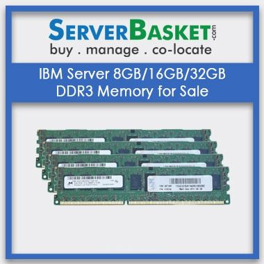 Buy IBM Server Memory Online, Purchase IBM Server RAM in India, 8GB-16GB-32GB DDR3 Server RAM, Server Memory Online