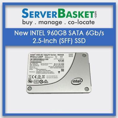Buy New INTEL 960GB SATA 6Gbs 2.5-Inch (SFF) SSD, Shop for Intel 960GB SSD Drive Online, Order Intel SSD 960GB Hard Drive Online From Server Basket