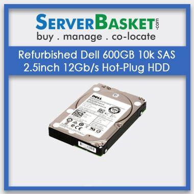 Buy Dell 600GB SAS HDD, Purchase Refurbished Dell 600GB 10k SAS 2.5inch 12Gbs Hot-Plug HDD Hard Drive, Refurb Dell 600GB SAS Drive