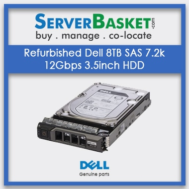 Buy Refurbished Dell 8TB SAS 7.2k 12Gbps 3.5inch HDD In India, Buy Refurb Dell 8TB SAS HDD, Used Dell 8TB Hard Drive