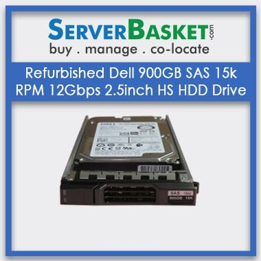 Buy Refurbished Dell 900GB SAS 15k RPM 12Gbps 2.5inch HS HDD Drive, Buy Refurb Dell 900GB SAS HDD, Purchase Dell 900GB SAS HDD