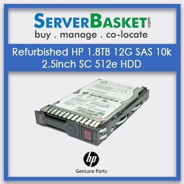 Buy Refurb HP 1.8TB 12G SAS 10k 2.5inch SC 512e HDD Hard Drive, Buy HP 1.8TB SAS HDD Online Hard Drive