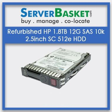 Refurbished HP 1.8TB 12G SAS 10k 2 | HP servers | HP proliant servers |