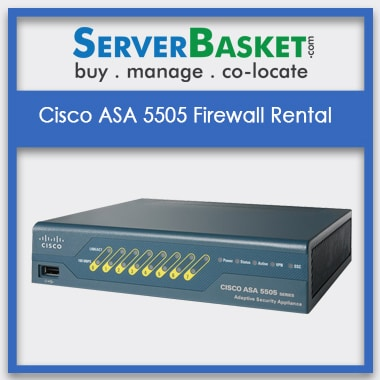 Cisco ASA 5505 Firewall Rental | Cisco ASA 5505 Firewall on Lease India | Hire Cisco ASA 5505 Firewall Online