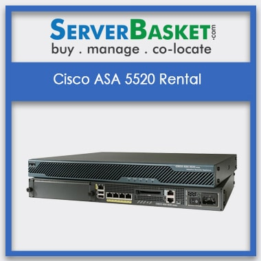 Cisco ASA 5520 Rental | Cisco ASA 5520 Firewall on Lease | Cisco Firewall on Lease