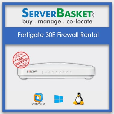FortiGate 30E Firewall On Rent | Firewall Rental | Firewall on Rent India | FortiGate 30E Rental