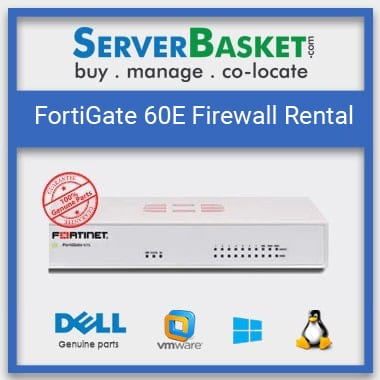 FortiGate 100E on Rent