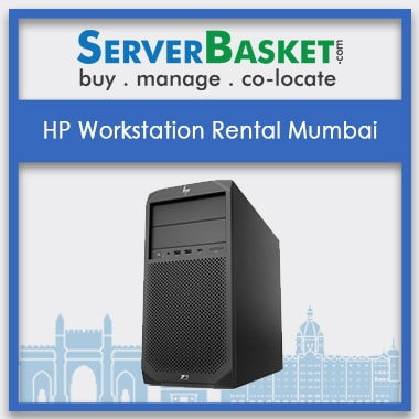 HP Workstation Rental Mumbai, Workstation Rental, Workstation Lease, HP Workstation Lease Mumbai, Server Rental Mumbai