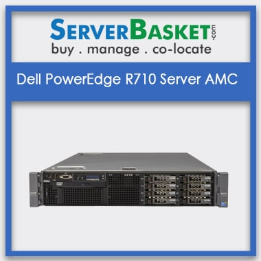 Dell PowerEdge R710 Server AMC | Buy Dell R710 Server Management Contract
