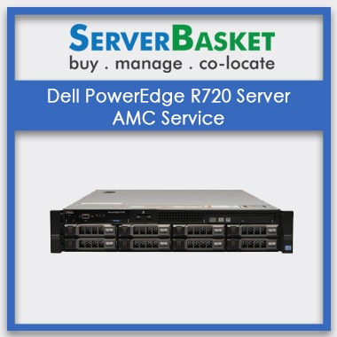 Dell PowerEdge R720 Rack Server AMC | Dell Server AMC At Lowest Price | Server Management At Zero Price | Purchase Dell Server AMC Online