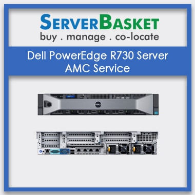 Dell PowerEdge R730 Rack Server AMC | Server Maintenance At Low Cost Online | Server Management in India | Dell Server Maintenance Services