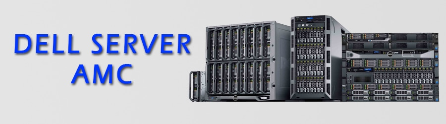 Dell Server AMC India | Server Maintenance At Low Cost in India | Purchase Dell Server Management Annual Contract in India
