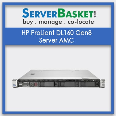 HP ProLiant DL160 Gen8 Server AMC | HP Server AMC Service | Server Management in India