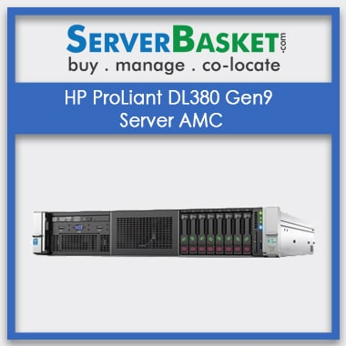 HP ProLiant DL380 Gen9 Server AMC | Buy HP ProLiant DL380 Gen9 Server Maintenance At Lowest Price In India | Order Server AMC in India | HP Server Online | Purchase HP ProLiant Server Management
