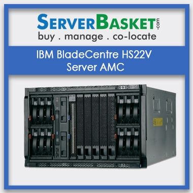 IBM BladeCenter HS22V Server AMC | IBM Server Management | IBM Server Maintenance Services Online in India