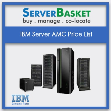 IBM Server AMC Price List | IBM Server Management At Low Cost | IBM Rack, Tower, Blade Server At Low Cost Online