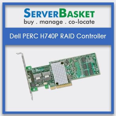 Dell PERC H740P RAID Controller | Dell PERC H740P RAID Card | Dell RAID Controllers