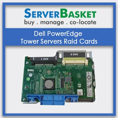 Dell PowerEdge Tower Server Raid Cards