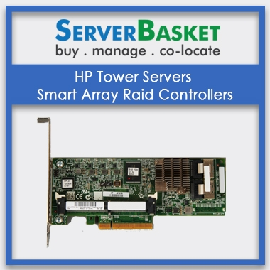 HP Smart Array Raid Controller For HP Tower Servers